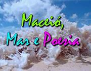 Maceió, Mar e Poesia