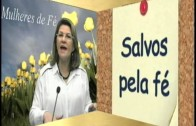 MULHERES DE FÉ FINAL 16 DE JUNHO clip1