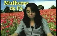 MULHERES DE FÉ ORIGINAL 21 JUL clip1