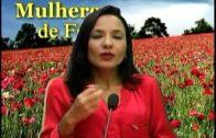 MULHERES DE FÉ 14 DE NOV COM JANAILMA AZEVEDO  MARIA, A MÃE DE JESUS